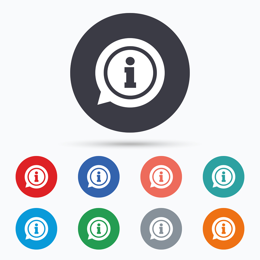 Blank-k (n.d.). Information sign icon. Info symbol. Flat information icon. Simple design information symbol. Information graphic element. Circle buttons with information icon. Vector. [Image]. Bigstock.com. Retrieved from http://www.bigstockphoto.com/image-135332621/stock-vector-information-sign-icon-info-symbol-flat-information-icon-simple-design-information-symbol-information-graphic-element-circle-buttons-with-information-icon-vector